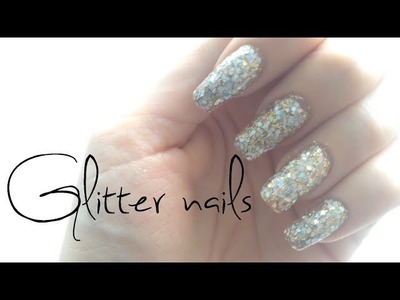 ♡ Glamorous glitter nails | DIY glitter nail tutorial ♡