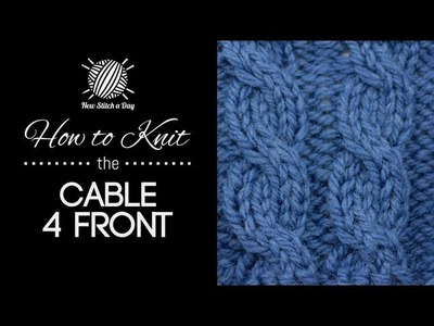 How to Knit the Cable 4 Front