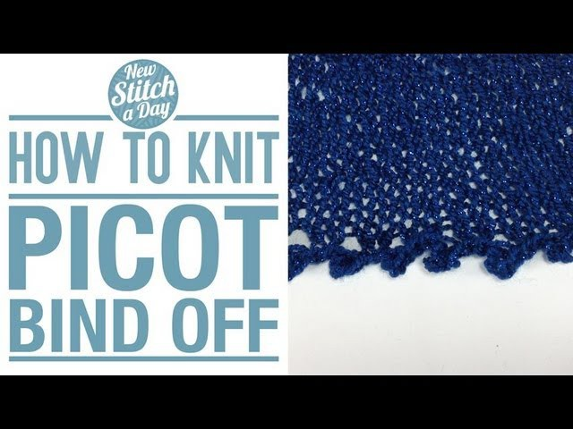 How to Knit the Picot Bind Off (English Style)