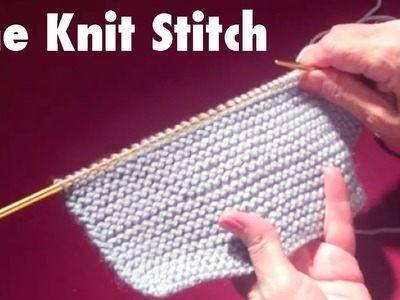 How To Start Knitting: The Knit Stitch