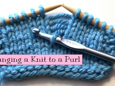 Knitting Help - Changing a Knit to a Purl