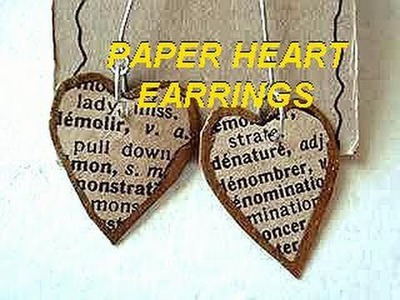 PAPER HEARTS EARRINGS, how to diy, paper beads, recycle project, craft projects, jewelry making