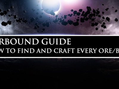 Starbound Guide (Unstable) | How to Find and Craft Every Ore.Bar