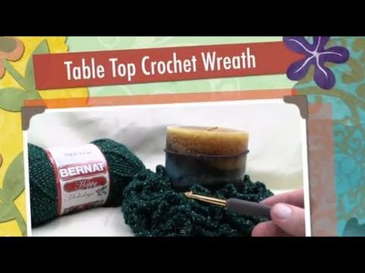 Table Top Crochet Wreath Project
