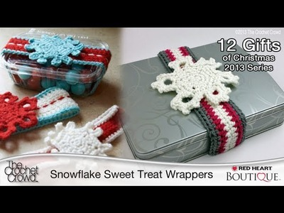 Crochet A Sweet Treat Wrapper with Snowflakes