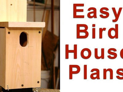 Easy Birdhouse Plans - DIY GardenFork.TV