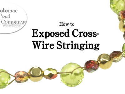 Exposed Cross Wire Stringing