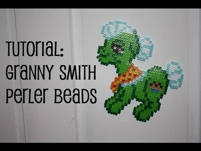 TUTORIAL: Granny Smith My Little Pony - Perler Beads DIY
