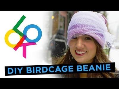 Birdcage Beanie: Look DIY