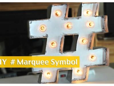 DIY Hashtag Marquee Symbol   ShowMeCute