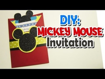 DIY: Mickey invitation