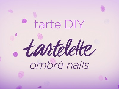 DIY tarteist: ombré nail tutorial