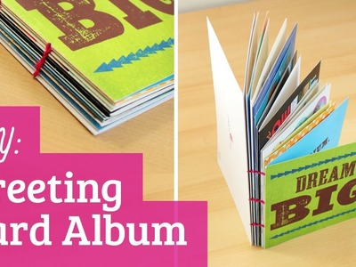 How to Make a Greeting Card Album