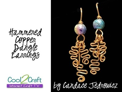 How to Make Copper Hammered Earrings by Candace Jedrowicz