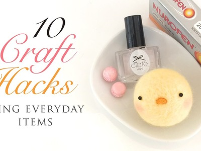 10 Craft Hacks Using Everyday Items!
