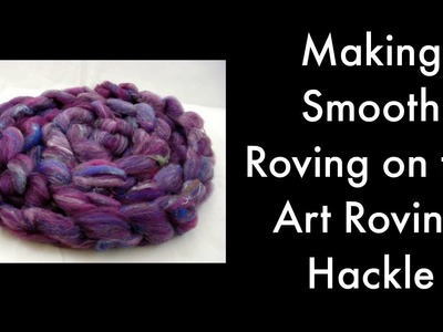 Art Roving Hackle--Smooth Roving