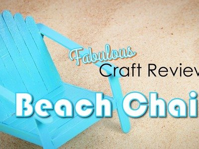 Craft Review: Beach Chairs