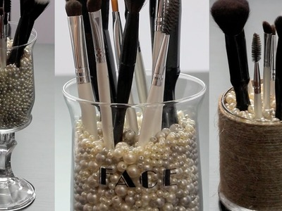 DIY: 3 Makeup Brush Holders