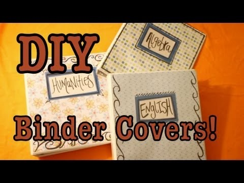 DIY: Binder Covers For School!