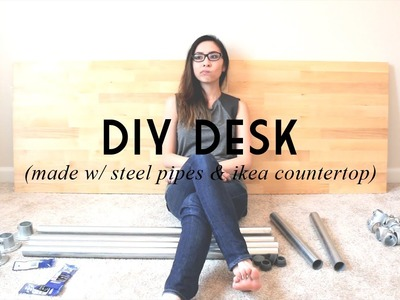 DIY DESK (Made w. Steel Pipes & IKEA Countertop) | catabot