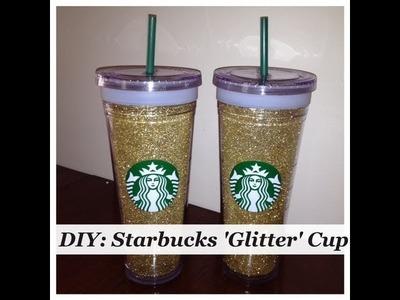 DIY Starbucks Glitter Cup