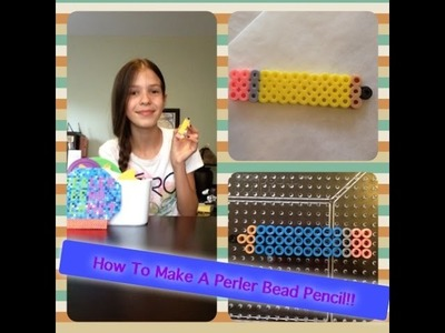 How To Make A Perler Bead Pencil