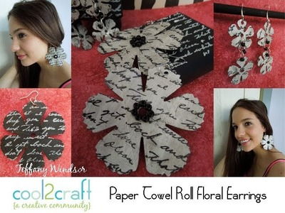 How to Make Floral Earrings from Paper Towel Rolls by Tiffany Windsor