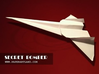 Let's make a paper plane that can flies | Secret Bomber ( Tri Dang )