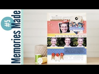 Memories Made #5 Scrapbooking Process Video: You Are Awesome