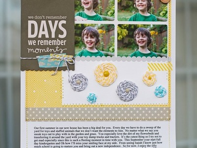 Paper Lulu Scrapbooking: We don't remember days we remember moments