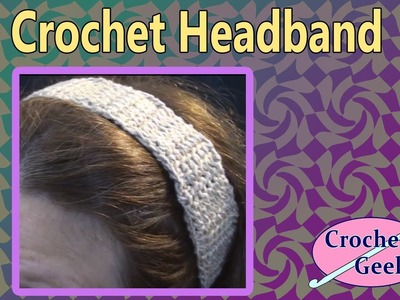 Crochet Headband - Linked Stitch Crochet Geek