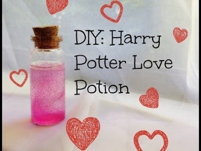 DIY: Harry Potter Love Potion Tutorial