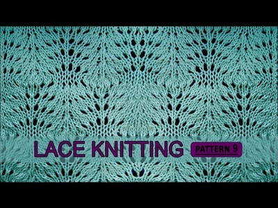 Lace Knitting Pattern #9