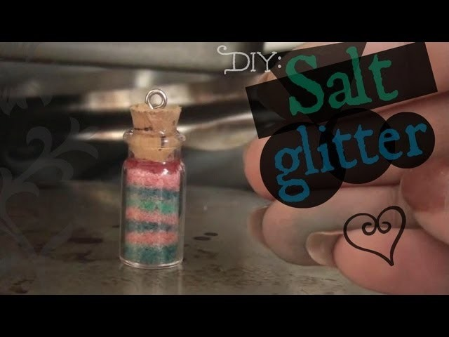 DIY Glitter Salt - Mini Sand Art How To