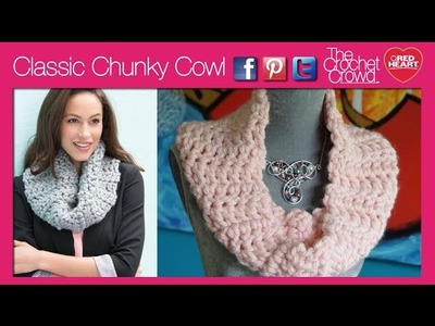 How To Crochet Chunky Classic Cowl