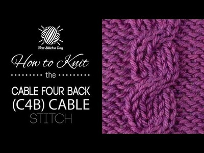 How to Knit the Cable Four Back (C4B) English Style