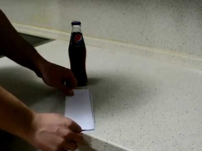 How to open a soda bottle with a piece of paper