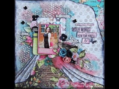 Mix Media layout tutorial- My Creative Scrapbook by Marilyn Rivera
