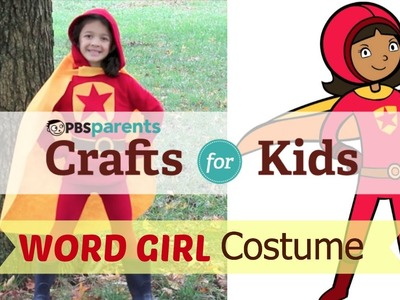 No-Sew WordGirl Costume | Crafts for Kids | PBS Parents