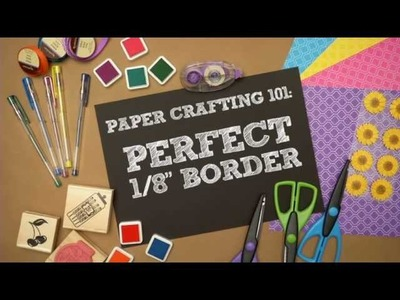 PAPER CRAFTING 101: PERFECT 1.8