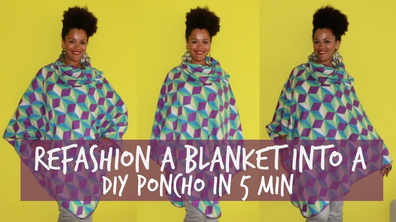 Refashion a Blanket into a DIY Poncho in 5 min | DIY Clothes