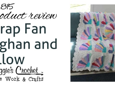 Scrap Fan Afghan and Pillow - Product Review PA815