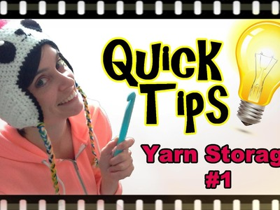 Crochet Quick Tips - Yarn Storage #1