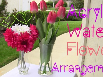 DIY Acrylic Water Flower Arrangement♡Twi-Chic Thursday