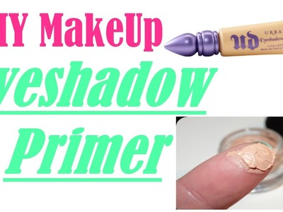 DIY MAKEUP: Eyeshadow Primer