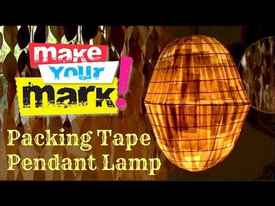 How to:  Make a Pendant Lamp (with packing tape)