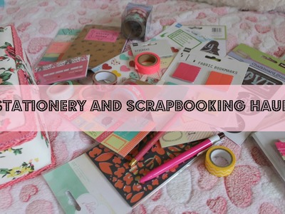 Stationery & Scrapbooking Haul! | Ft. Linky's Dream