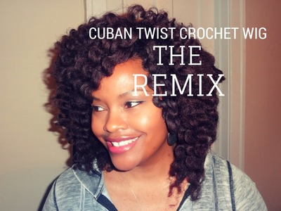 THE REMIX Cuban Twist Crochet Wig | Natural, Transitioning, Relaxed Hair Style