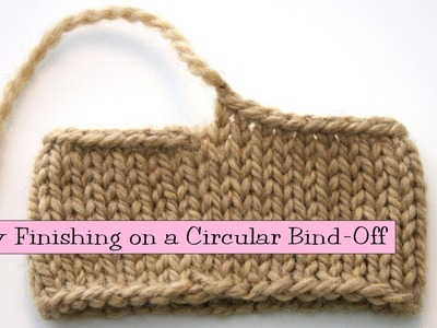 Tidy Finishing on a Circular Bind-Off