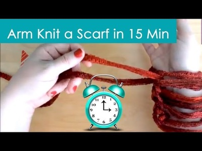 Arm Knit Scarf in 15 minutes - Watch in Real-Time